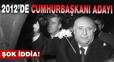 Demirel 2012'de Cumhurbaşkanı adayı!