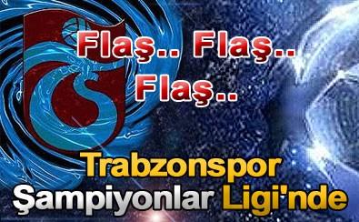 Trabzonspor direkt Devler Ligi'nde!