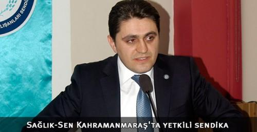 Sağlık-Sen Kahramanmaraş'ta yetkili sendika..