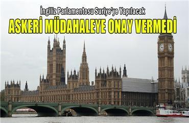 İngiliz Parlamentosu müdahaleye onay vermedi