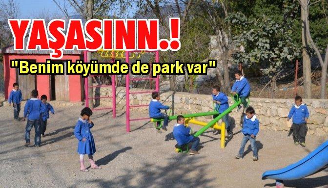 Köylü çocuklar oyun parklarına kavuşuyor