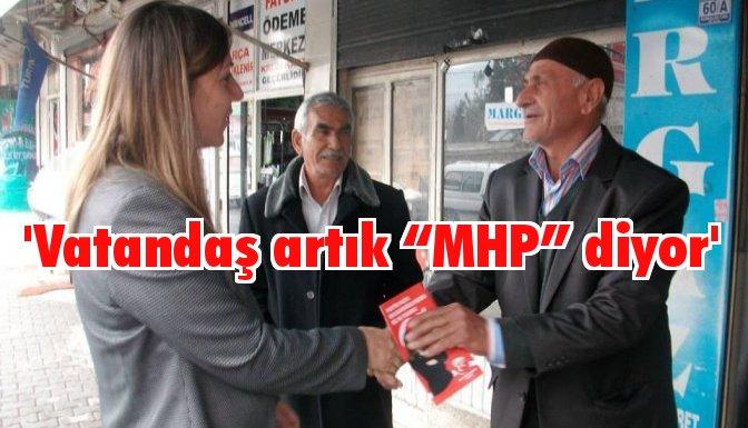 """Nergiz; Vatandaş artık """"MHP"""" diyor"""