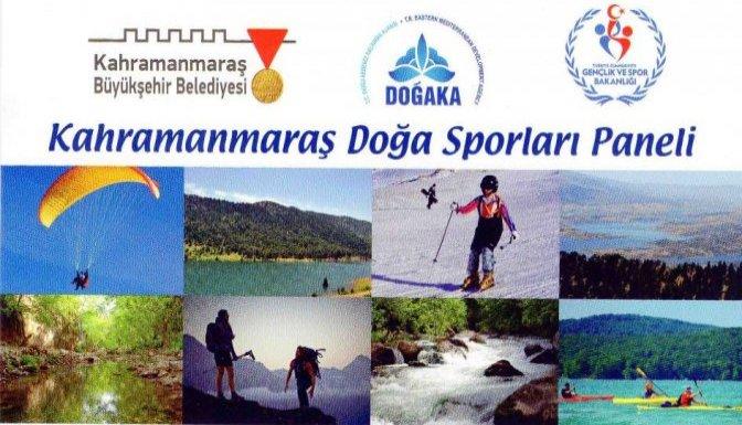 Kahramanmaraş' ta Bir İlk ''Doğa Sporları Paneli''