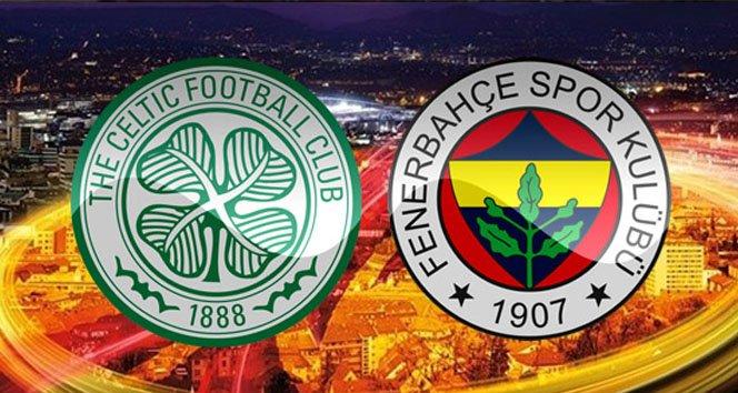 Celtic-Fenerbahçe maçı hangi kanalda saat kaçta?!