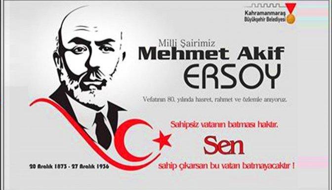 """Erkoç: """"Mehmet Akif Ersoy yolumuzu aydınlatmaya devam edecektir"""""""
