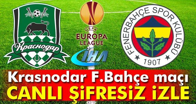 Krasnodar Fenerbahçe UEFA maçı saat kaçta?