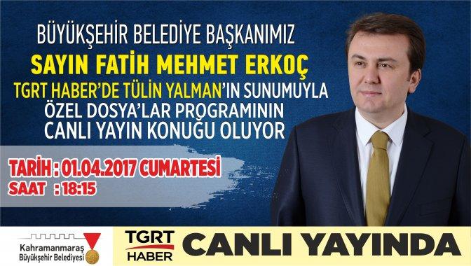 Başkan Erkoç, TGRT Haber'de canlı yayın konuğu