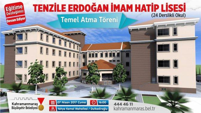 Tenzile Erdoğan İmam Hatip Lisesi Temeli Atılıyor