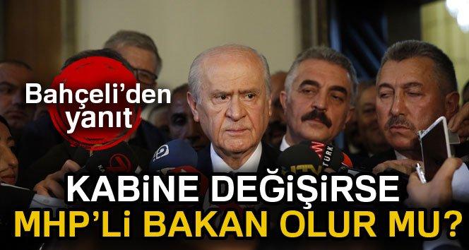 Yeni hükümette MHP'li bakan olacak mı?