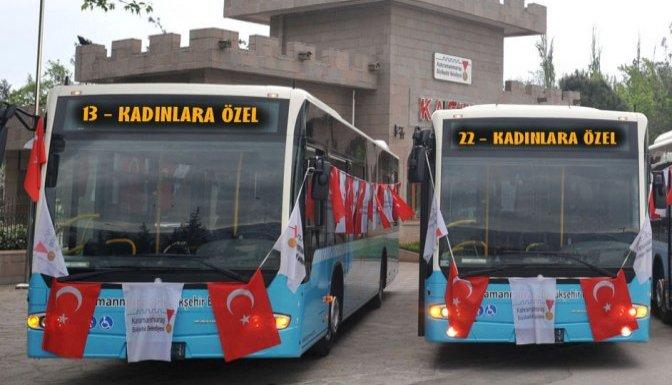 Büyükşehir'den Kadınlara Özel Otobüs