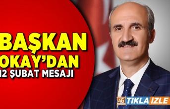 Başkan Okay'dan 12 Şubat mesajı!