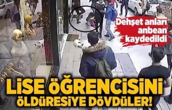 Sokak ortasında büyük dehşet! Lise öğrencisini öldüresiye dövdüler...