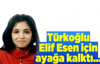 Türkoğlu Elif Esen için ayağa kalktı