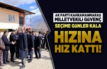 AK Parti milletvekili Güvenç seçime günler kala hızına hız kattı!