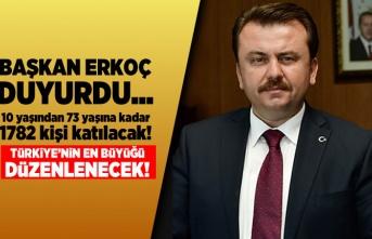 Başkan Erkoç duyurdu! Türkiye'nin en büyüğü düzenlenecek!