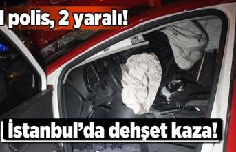 İstanbul'da dehşet kaza!
