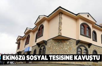 Kahramanmaraş'ta Ekinözü  sosyal tesisine kavuştu