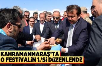 Kahramanmaraş'ta o festivalin 1.'si düzenlendi!