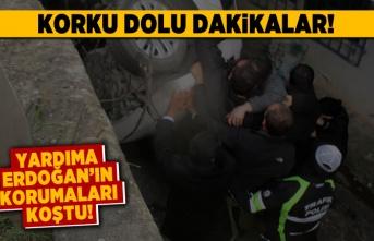 Korku dolu dakikalar! Yardıma Erdoğan'ın korumaları koştu!