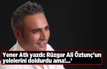 RÜZGÂR, ALİ ÖZTUNÇ'UN YELELERİNİ DOLDURDU AMA!
