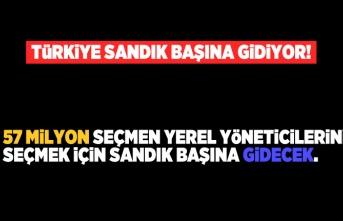 Türkiye sandık başına gidiyor. 57 Milyon seçmen yerel yöneticilerini seçmek için yarın sandık başına gidecek.