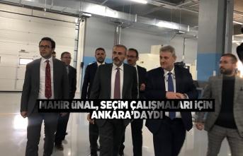 Ünal Ankara' da temaslar yürüttü