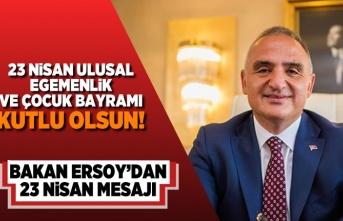 23 Nisan Ulusal Egemenlik ve çocuk bayramı kutlu olsun! Bakan Ersoy'dan 23 Nisan mesajı