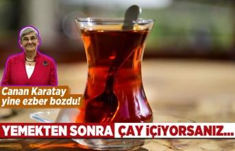 Canan Karatay yine ezber bozdu! Yemekten sonra çay...