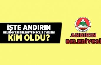 İşte Andırın Belediyesi Belediye Meclis Üyeleri kim oldu?