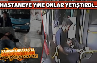 Kahramanmaraş'ta halk otobüslerinde korku dolu dakikalar!