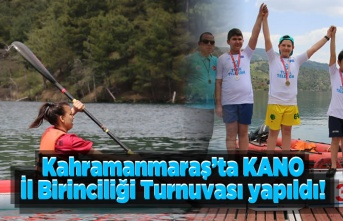 Kahramanmaraş'ta KANO İl Birinciliği Turnuvası yapıldı!