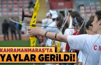 Kahramanmaraş'ta yaylar gerildi!