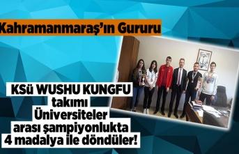 KSÜ WUSHU KUNGFU takımı Üniversiteler arası şampiyonlukta 4 madalya ile döndüler!