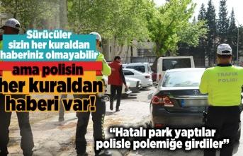 Sürücüler sizin yeni kuraldan haberiniz olmayabilir ama polisin her kuraldan haberi var!
