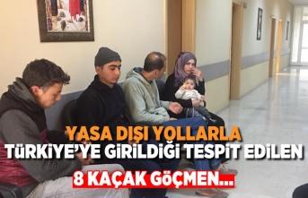 Yasa dışı yollarla Türkiye'ye girmek isteyen 8 göçmen...