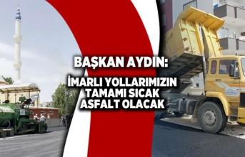 Başkan Aydın söz verdi o yollar asfaltlandı!