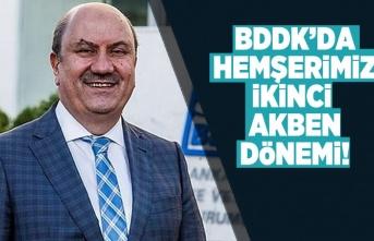 Hemşerimiz Akben tekrar BDDK Başkanı oldu
