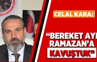 """""""Bereket ayı Ramazan'a kavuştuk"""""""
