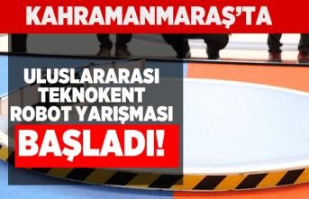 Kahramanmaraş'ta Uluslararası Teknokent Robot yarışmaları başladı!