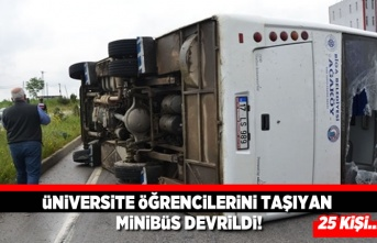 Üniversiteli öğrencilerin olduğu minibüs devrildi! 25 kişi...