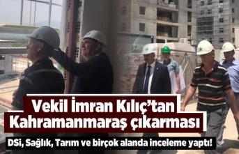 Vekil İmran Kılıç'tan Kahramanmaraş çıkarması, DSİ, Sağlık, Tarım alanında incelemelerde bulundu!