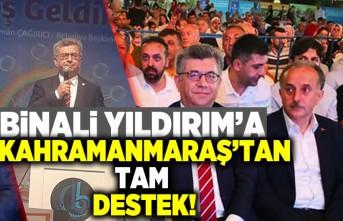 Binali Yıldırım'a Kahramanmaraş'tan tam destek!