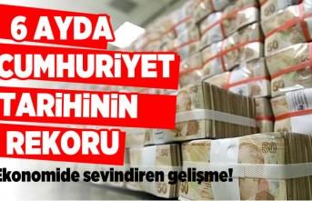 6 Ayda Cumhuriyet tarihinin rekoru! ekonomide sevindiren gelişme!