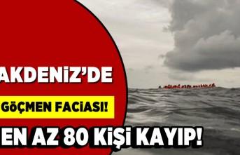 Akdeniz'de göçmen faciası! En az 80 kişi kayıp!
