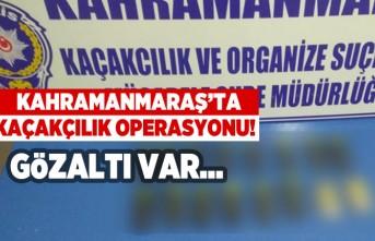Kahramanmaraş'ta kaçakçılık operasyonu! Gözaltı var...