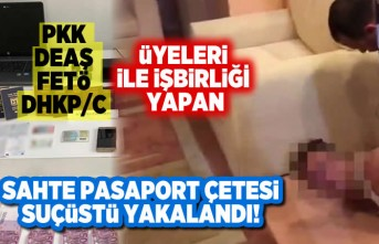PKK. DEAŞ, FETÖ, DHKP/C ile işbirliği yapan sahte pasaport çetesi çökertildi!