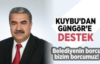 Kuybu'dan Güngör'e destek! Belediyenin borcu bizim borcumuz!