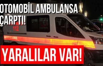 Otomobil ambulansa çarptı, yaralılar var!