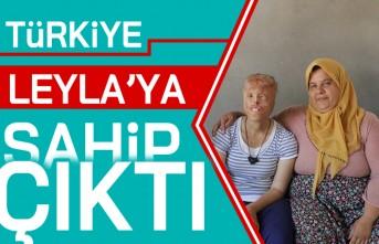 Türkiye Leyla ya sahip çıktı!