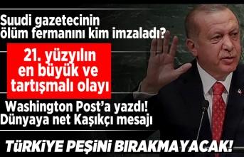 Başkan Erdoğan Washington Post'a yazdı! Dünyaya flaş Kaşıkçı mesajı
